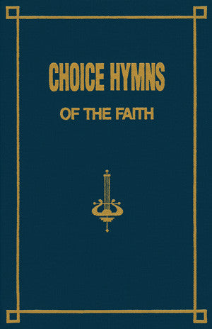 Choice Hymns of the Faith