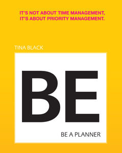 BE a Planner