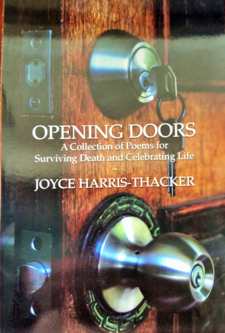 Opening Doors - A Collection of Poems for Surviving Death and Celebrating Life