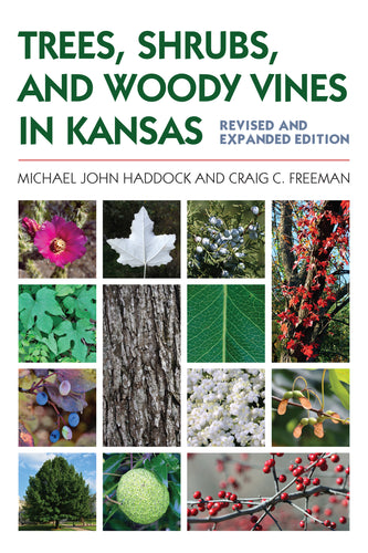 Cover of Trees, Shrubs, and Woody Vines in Kansas by Michael John Haddock.