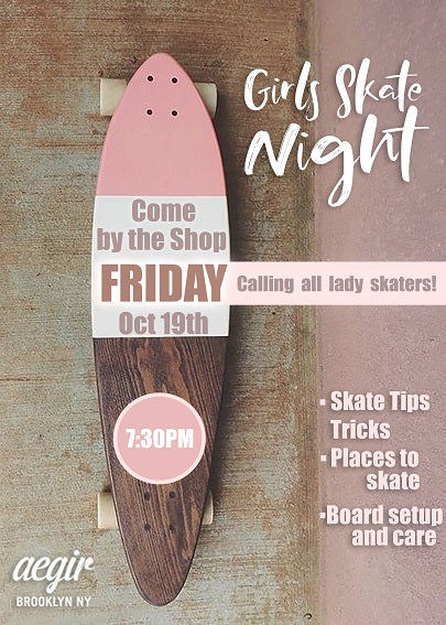 Girls' Skate Night @ Aegir Boardworks!