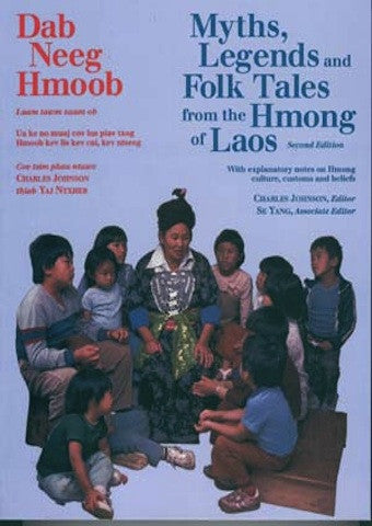 Myths, Legends & Folk Tales From the Hmong of Laos (Dab Neeg Hmoob)