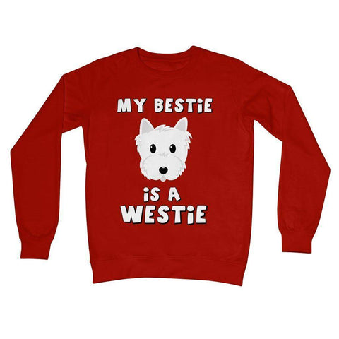 Image of My Bestie is a Westie Crew Neck Sweatshirt Apparel kite.ly S Fire Red