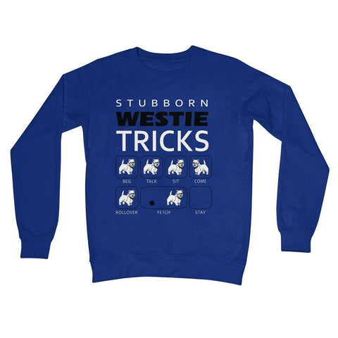 Image of Stubborn Westie Tricks Crew Neck Sweatshirt Apparel kite.ly S Royal Blue