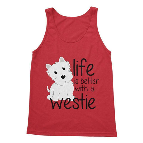 Life is Better With a Westie Softstyle Tank Top Apparel kite.ly S Red