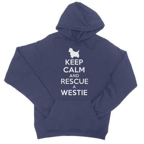 Keep Calm and Rescue a Westie College Hoodie Apparel kite.ly S New French Navy