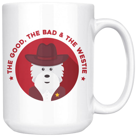 The Good, The Bad and The Westie Mug Drinkware teelaunch 15oz Mug