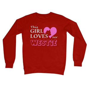 This Girl Loves Her Westie Crew Neck Sweatshirt Apparel kite.ly S Fire Red
