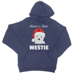 Christmas is better with a Westie College Hoodie Apparel kite.ly S New French Navy