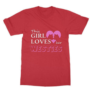 This Girl Loves Her Westies Softstyle T-shirt Apparel kite.ly S Red