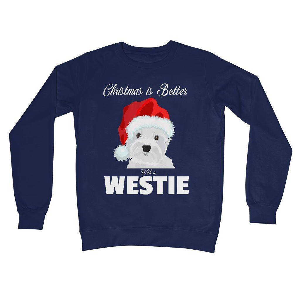 Christmas is better with a Westie Crew Neck Sweatshirt