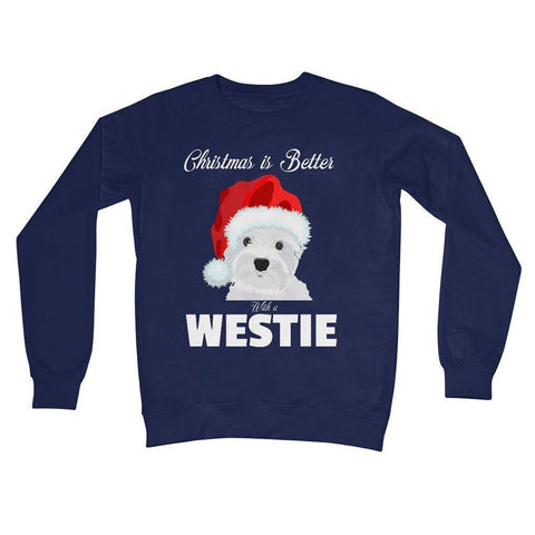 Image of Christmas is better with a Westie Crew Neck Sweatshirt Apparel kite.ly S New French Navy