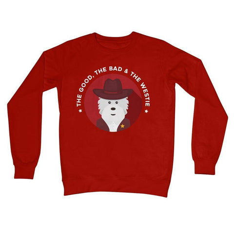 Image of The Good, The Bad and The Westie Crew Neck Sweatshirt Apparel kite.ly S Fire Red