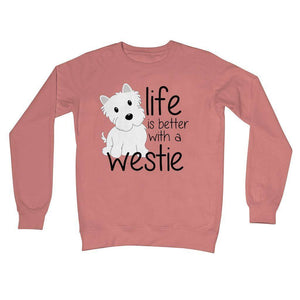 Life is Better With a Westie Crew Neck Sweatshirt Apparel kite.ly S Dusty Pink