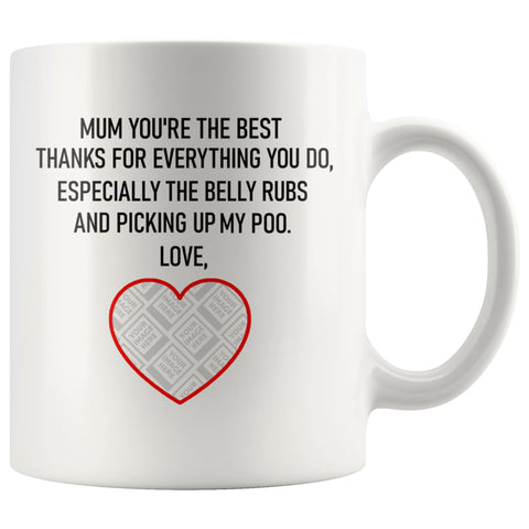 Mum You're The Best Personalised Funny Mug For Dog Mums (including your Dog's Photo) Personalized Drinkware teelaunch Upload Your Image