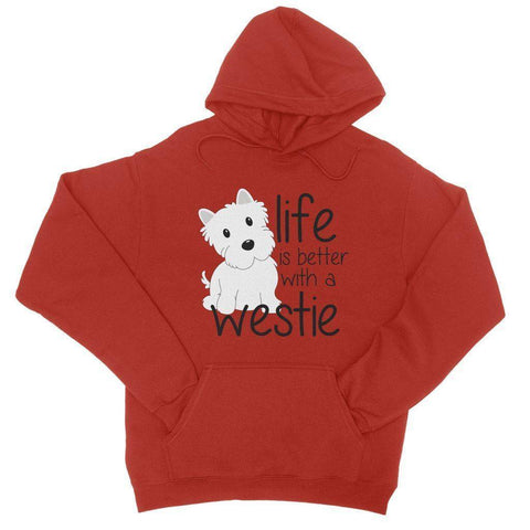 Life is Better With a Westie College Hoodie Apparel kite.ly S Fire Red