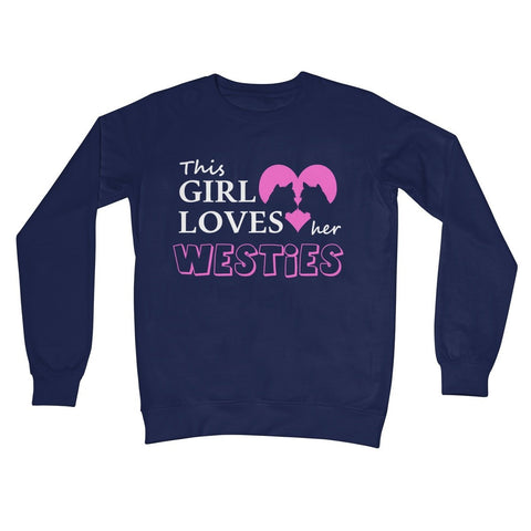 Image of This Girl Loves Her Westies Crew Neck Sweatshirt Apparel kite.ly S New French Navy