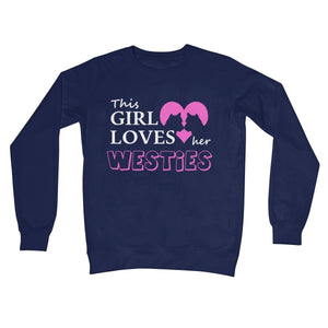 This Girl Loves Her Westies Crew Neck Sweatshirt Apparel kite.ly S New French Navy
