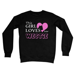This Girl Loves Her Westie Crew Neck Sweatshirt Apparel kite.ly S Jet Black