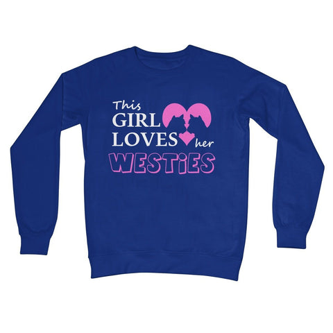 Image of This Girl Loves Her Westies Crew Neck Sweatshirt Apparel kite.ly S Royal Blue