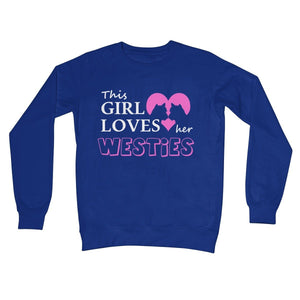 This Girl Loves Her Westies Crew Neck Sweatshirt Apparel kite.ly S Royal Blue