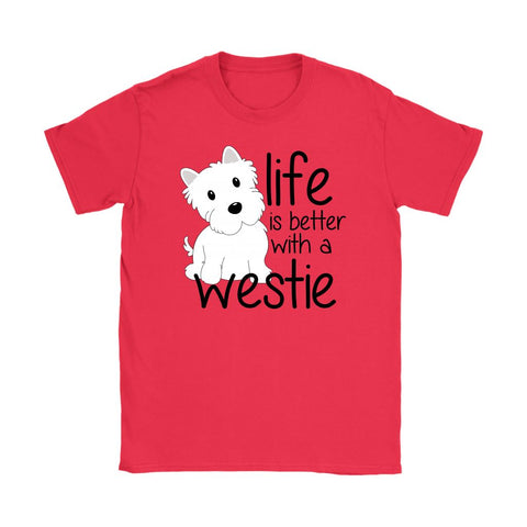 Image of Life is Better With a Westie Softstyle T-shirt T-shirt teelaunch Gildan Womens T-Shirt Red S