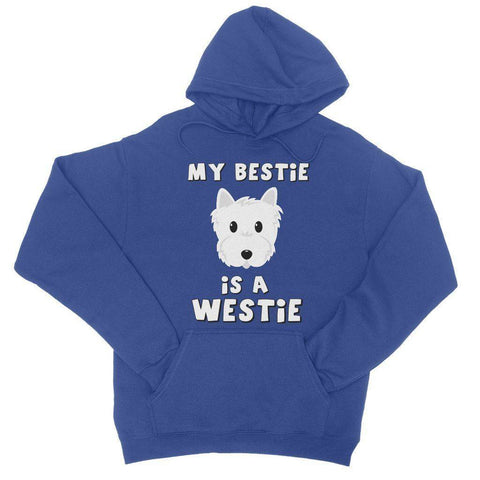 My Bestie is a Westie College Hoodie Apparel kite.ly S Royal Blue