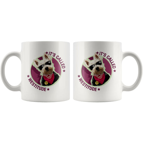 It's Called Westitude Westie Mug Drinkware teelaunch