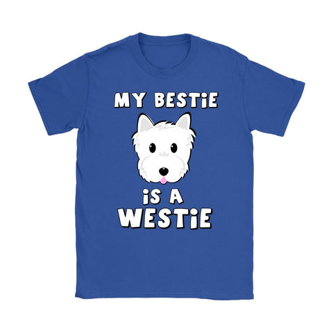 My Bestie is a Westie Softstyle T-shirt T-shirt teelaunch Gildan Womens T-Shirt Royal Blue S