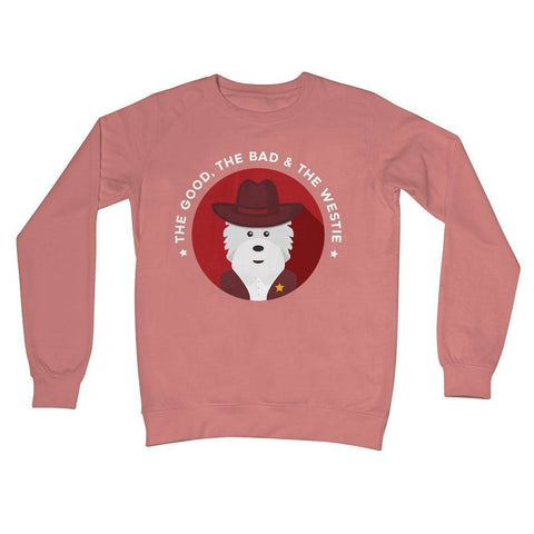 Image of The Good, The Bad and The Westie Crew Neck Sweatshirt Apparel kite.ly S Dusty Pink