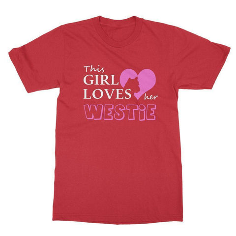 Image of This Girl Loves Her Westie T-shirt Apparel kite.ly S Red
