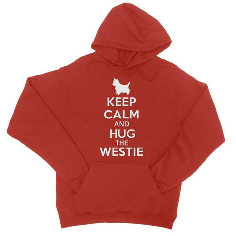 Keep Calm and Hug The Westie College Hoodie