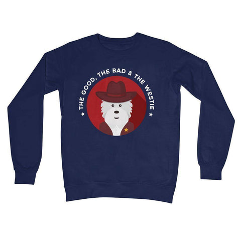 Image of The Good, The Bad and The Westie Crew Neck Sweatshirt Apparel kite.ly S New French Navy