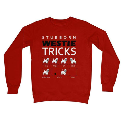 Stubborn Westie Tricks Crew Neck Sweatshirt Apparel kite.ly S Fire Red