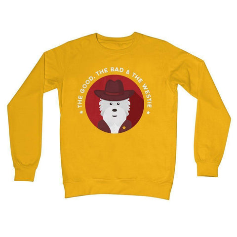 Image of The Good, The Bad and The Westie Crew Neck Sweatshirt Apparel kite.ly S Gold