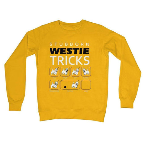 Image of Stubborn Westie Tricks Crew Neck Sweatshirt Apparel kite.ly S Gold