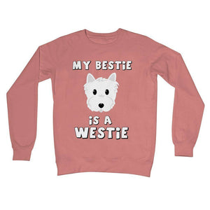 My Bestie is a Westie Crew Neck Sweatshirt Apparel kite.ly S Dusty Pink