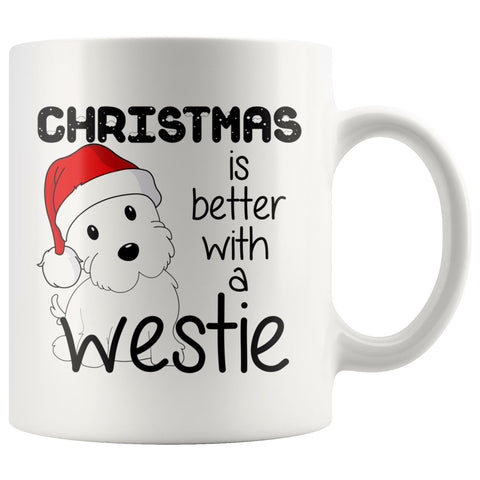Image of Christmas is better with a Westie Mug Drinkware teelaunch 11oz Mug