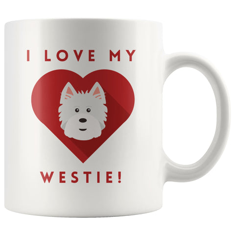 I Love My Westie Mug Drinkware teelaunch 11oz Mug