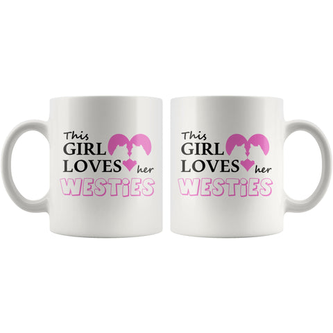 Image of This Girl Loves Her Westies Mug Drinkware teelaunch