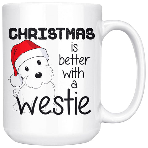 Christmas is better with a Westie Mug Drinkware teelaunch 15oz Mug