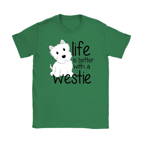 Life is Better With a Westie Softstyle T-shirt T-shirt teelaunch Gildan Womens T-Shirt Irish Green S