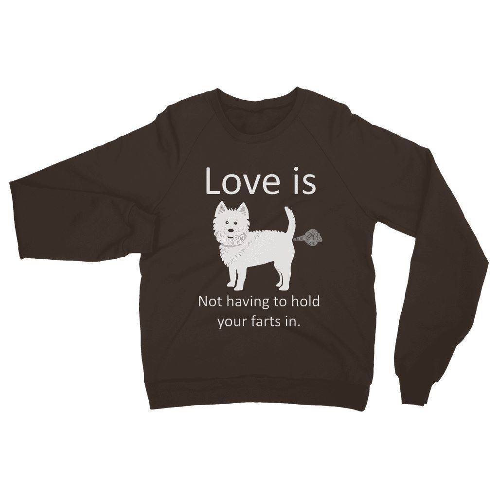 Love is not having to hold your farts in Heavy Blend Crew Neck Sweatshirt Apparel kite.ly S Dark Chocolate