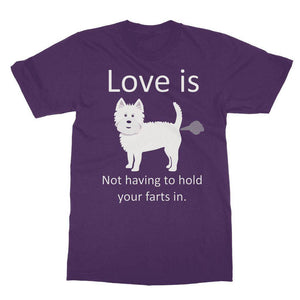 Love is not having to hold your farts in Softstyle Ringspun Tee Apparel kite.ly S Purple