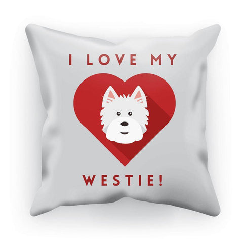 "Image of I Love My Westie Cushion Homeware kite.ly Canvas 18""x18"""