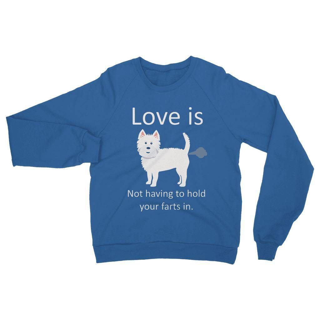 Love is not having to hold your farts in Heavy Blend Crew Neck Sweatshirt Apparel kite.ly S Royal