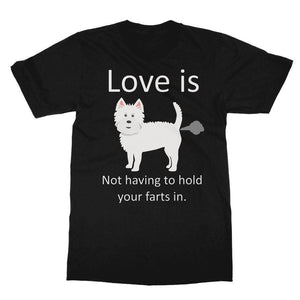 Love is not having to hold your farts in Softstyle Ringspun Tee Apparel kite.ly S Black