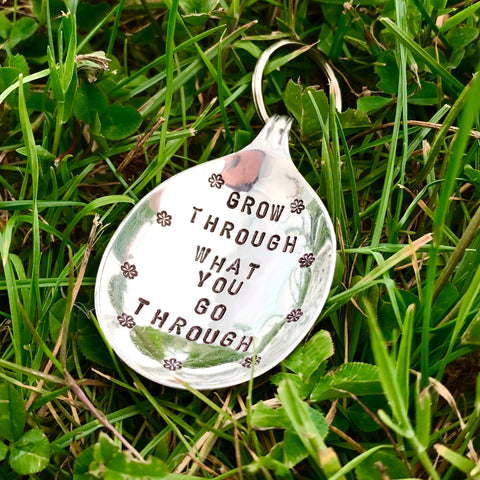 Grow through what you go through - Spoon Keyring - Handmade