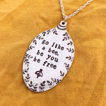 Go like a bee, be you be free - Silver plated spoon pendant - Made in Kent