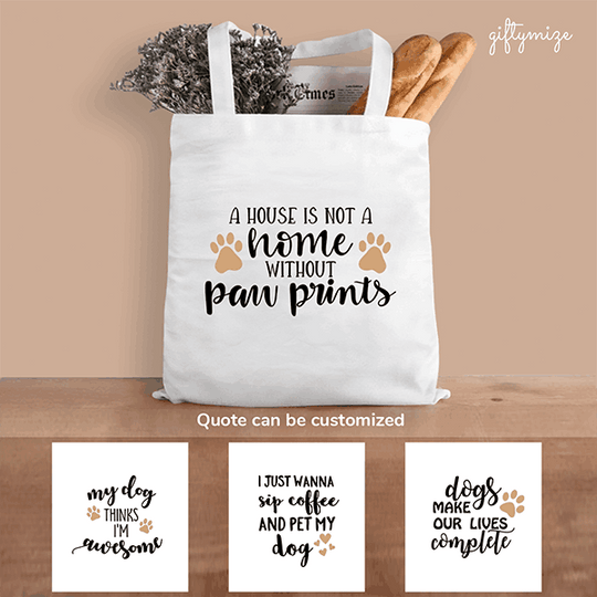 Dog Quote Personalized Tote bag - Quote can be changed